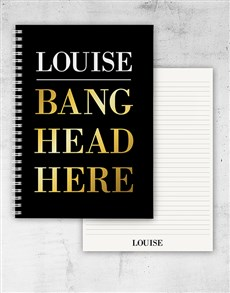 gifts: Personalised Bang Head Here Notebook!