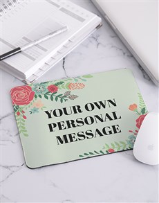 gifts: Personalised Floral Own Message Mouse Pad!