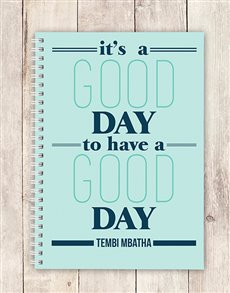 gifts: Personalised Its A Good Day Notebook!