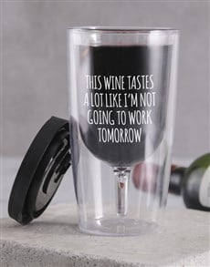 gifts: Personalised Not Going To Work Travel Wine Glass!