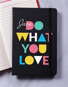 gifts: Personalised Do What You Love Notebook!