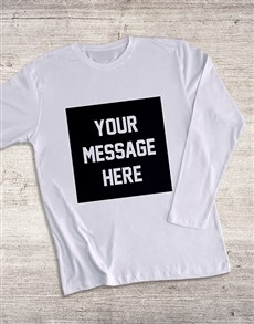 gifts: Personalised Square Message Long Sleeve T Shirt!