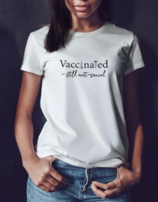 gifts: Vaccinated Ladies T Shirt!