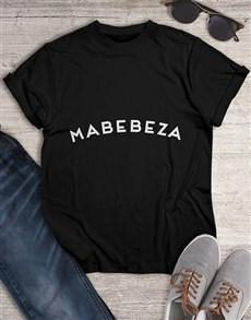 gifts: Mabebeza T Shirt !