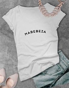 gifts: Mabebeza Ladies T Shirt !