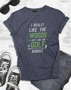 gifts: I Like The Woods Golfer Shirt!