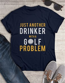 gifts: Drinker With A Golf Problem Shirt!