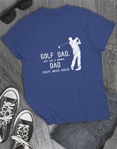 gifts: Golf Dads Are Cooler Shirt!