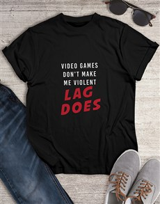 gifts: Lag Did It Gaming Tshirt!