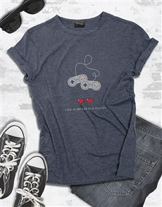 gifts: Life Is Better In 2 Player Gaming Tshirt!