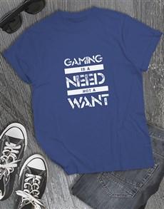 gifts: Gaming Need Tshirt!