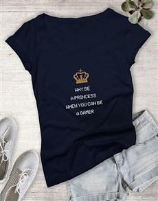 gifts: Why Be A Princess Gaming Tshirt!