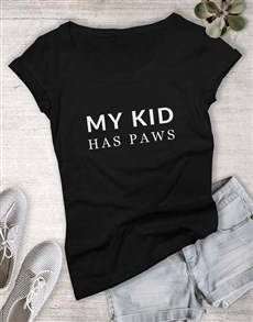 gifts: My Kid Has Paws Ladies T Shirt!