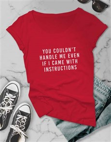 gifts: Even If I Came With Instructions Ladies T Shirt!