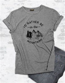 gifts: Id Rather Be In The Mountains T Shirt!