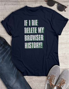 gifts: Delete My Browser T Shirt!