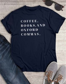 gifts: Coffee Books And Commas T Shirt!