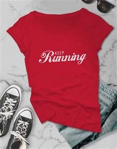 gifts: Keep Running Ladies T Shirt!