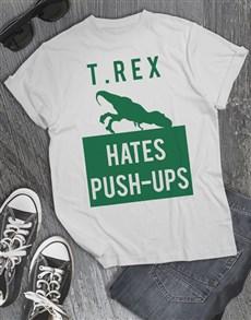 gifts: T Rex Hates Pushups T Shirt!