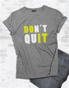 gifts: Dont Quit Do It T Shirt!