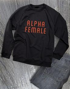gifts: Alpha Female Ladies Sweatshirt!