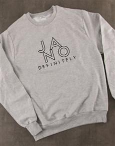 gifts: Ja No Definitely Sweatshirt!