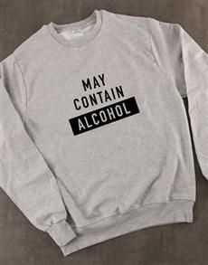 gifts: May Contain Alcohol Sweatshirt!