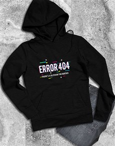 gifts: Error 404 Hoodie!