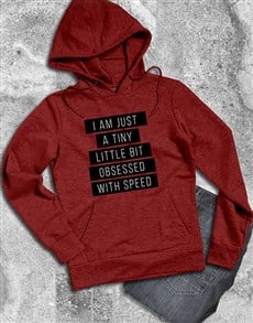 gifts: A Little Obsessed With Speed Hoodie!