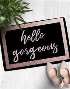 gifts: Hello Gorgeous Doormat!