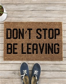 gifts: Don't Stop Be Leaving Doormat!