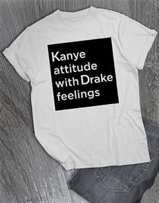 gifts: Kanye Attitude Drake Feelings T Shirt!