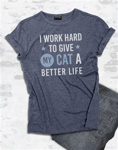 gifts: To Give My Cat A Better Life T Shirt!