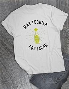 gifts: Mas Tequila Por Favor T Shirt!