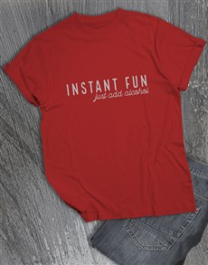 gifts: Instant Fun Just Add Alcohol T Shirt!