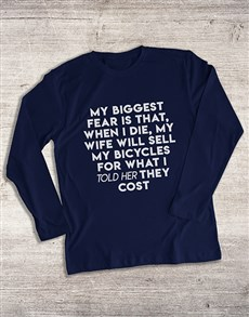gifts: My Biggest Bicycle Fear Long Sleeve T Shirt!