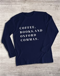 gifts: Coffee Books And Commas Long Sleeve T Shirt!