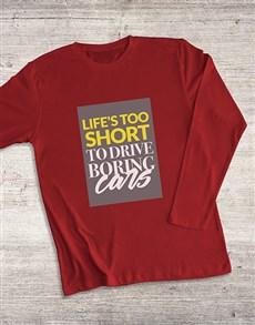 gifts: Life Too Short To Boring Cars Long Sleeve T Shirt!