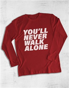 gifts: You Will Never Walk Alone Long Sleeve T Shirt!