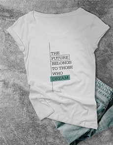 gifts: The Future Ladies T Shirt!
