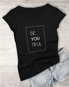 gifts: Be You Tiful Black Ladies T Shirt!