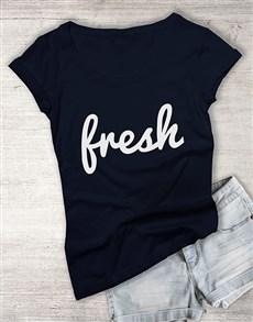 gifts: Fresh Ladies T Shirt!