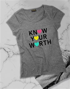 gifts: Know Your Worth Ladies T Shirt!