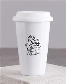gifts: Be Strong Travel Mug!