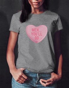 gifts: Youll Do Ladies Grey Tshirt!