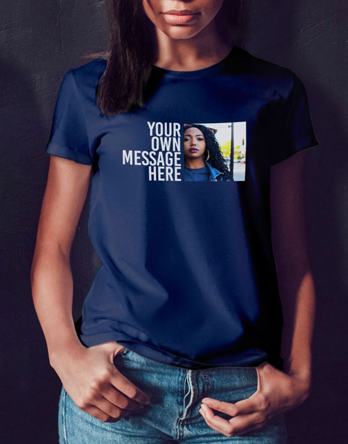 personalised: Personalised Message And Photo Ladies T Shirt!