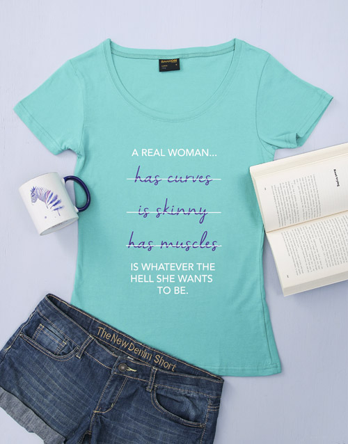 clothing: Personalised Real Woman T Shirt!