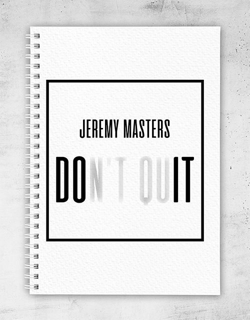 notebooks: Personalised Dont Quit Notebook!