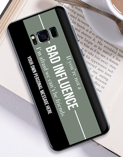 prices: Personalised Bad Influence Samsung Cover!