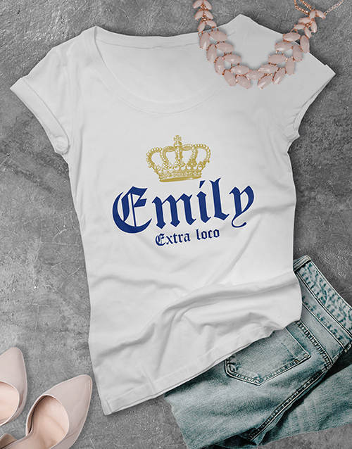 clothing: Personalised Name Extra Loco Ladies T Shirt!